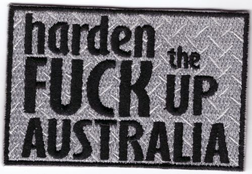 Harden the Fuck up Australia Patch