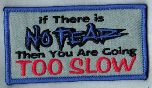 No Fear..Too Slow Patch