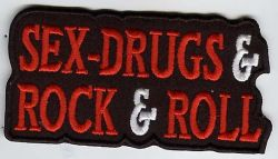 Sex Drugs & Rock & Roll Patch