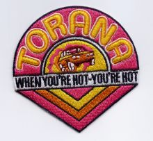 Torana when You're Hot Patch