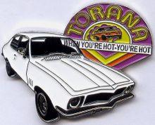 Torana When you're Hot Badge
