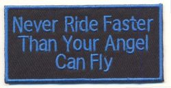 Never Ride Patch