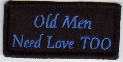 Old Men need Love too Patch