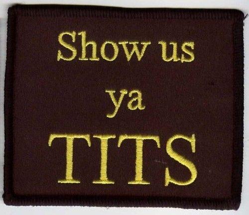 Show us ya Tits Patch