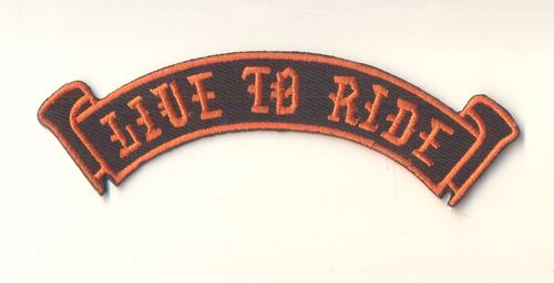 Live to Ride Scroll Patch