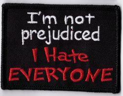 I'm not Prejudice Cloth Patch