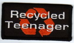Recycled Teenager Patch