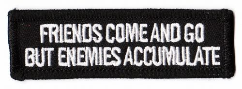 Friends Come and Go Patch