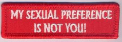 My Sexual Preference is not you Patch