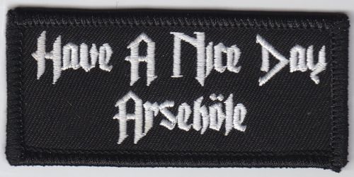 Have a nice Day A/Hole Patch