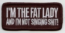 I'm the Fat Lady Patch