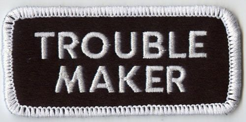 Trouble Maker Patch