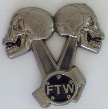 Skull FTW Piston Heads Badge