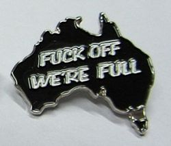 F#@k Off we're Full Badge