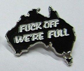 F#@k Off we're Full Badge
