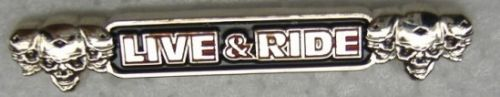 Live & Ride Metal Badge